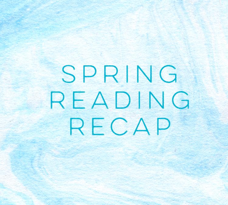Spring 2019 Reading Recap