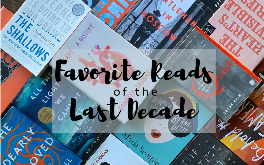 Favorite Reads of the Last Decade