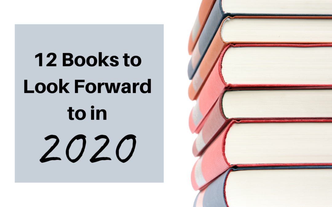 12 Books to Look Forward to in 2020