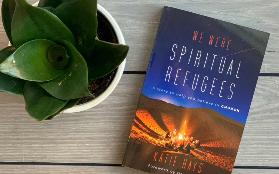 Book Review: We Were Spiritual Refugees