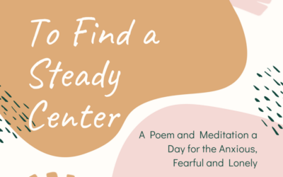 To Find a Steady Center: Maya Angelou