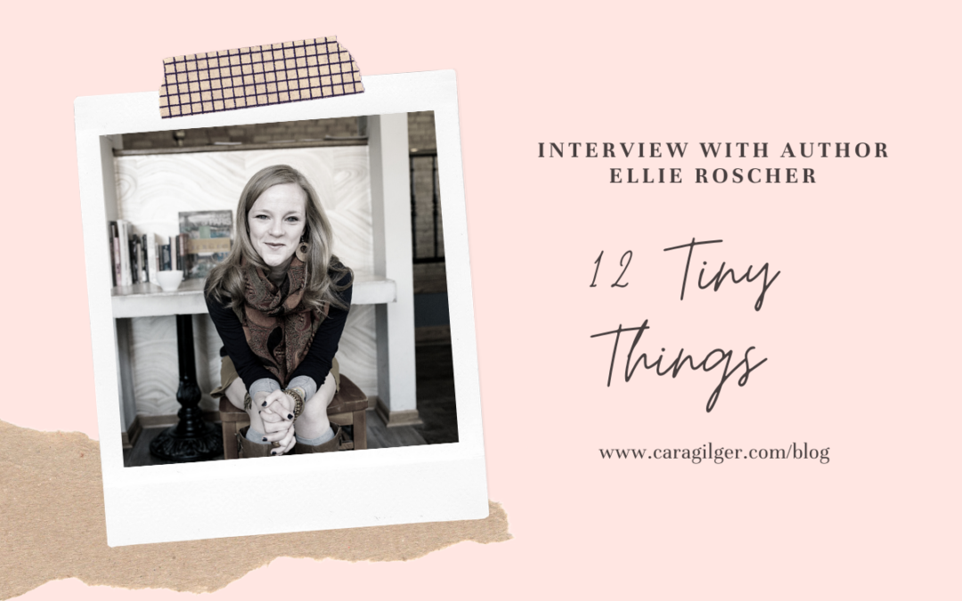 Interview with Ellie Roscher and 12 Tiny Things