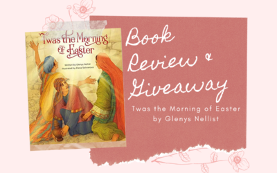 Book Review & Giveaway: Twas The Morning of Easter